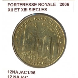 12 NAJAC FORTERESSE ROYALE XII ET XIII SIECLES 2006 SUP-
