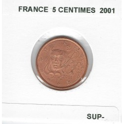 FRANCE 2001 5 CENTIMES SUP-