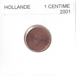 HOLLANDE (PAYS-BAS) 2001 1 CENTIME SUP
