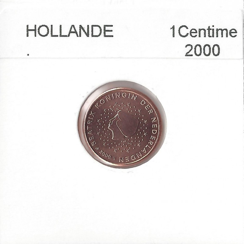 HOLLANDE   (PAYS-BAS) 2000 1 CENTIME SUP