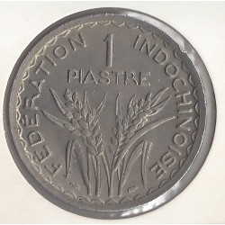 INDOCHINE 1 PIASTRE 1947 TTB
