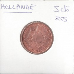 HOLLANDE   (PAYS-BAS) 2005 5 CENTIMES SUP