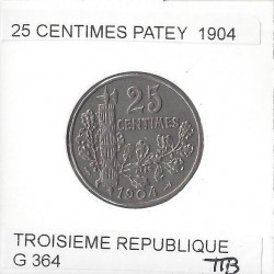 FRANCE 25 CENTIMES PATEY 1904 TTB