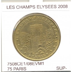 75 PARIS LES CHAMPS ELYSEES 2008 SUP