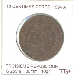 FRANCE 10 CENTIMES CERES 1894 A etat TB+