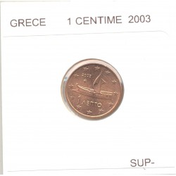 GRECE 2003 1 CENTIME  SUP-
