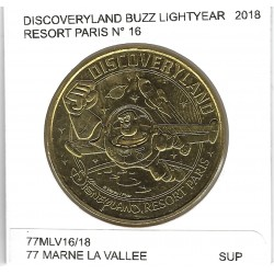 77 MARNE LA VALLEE DISNEYLAND RESORT Numero 16 BUZZ LIGHTYEAR 2018 SUP