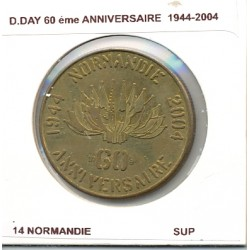 14 NORMANDIE D.DAY 60 eme ANNIVERSAIRE 1944-2004 SUP