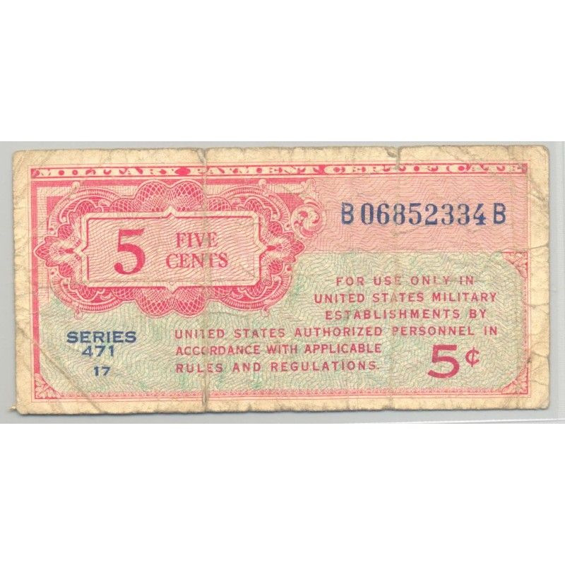 U.S.A. 5 CENTS MILITARY PAYMENT CERTIFICATE SERIE 471 17 TB+